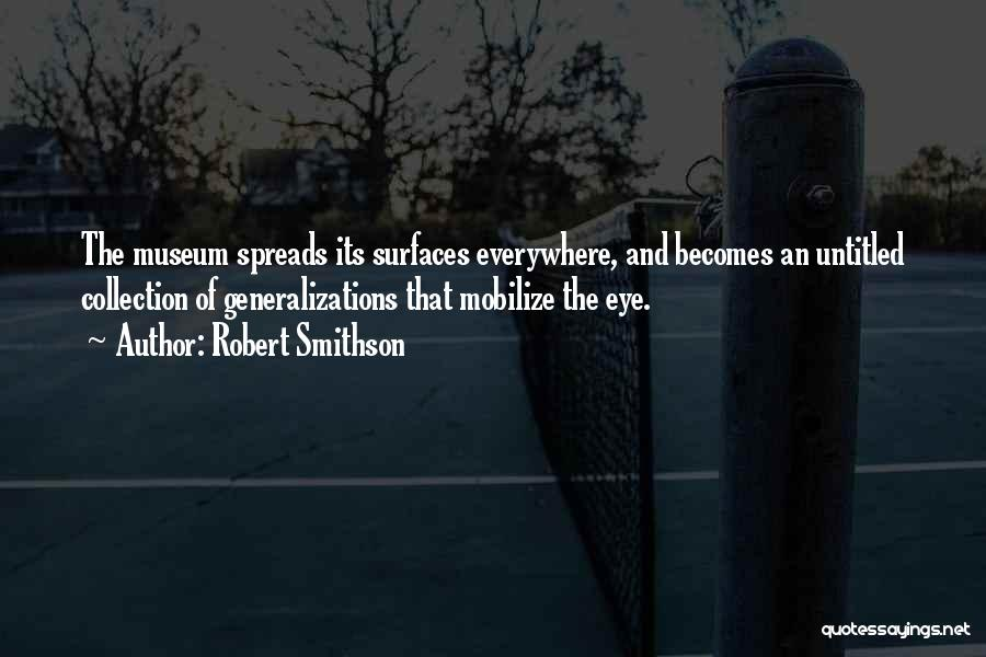 9/11 Museum Quotes By Robert Smithson
