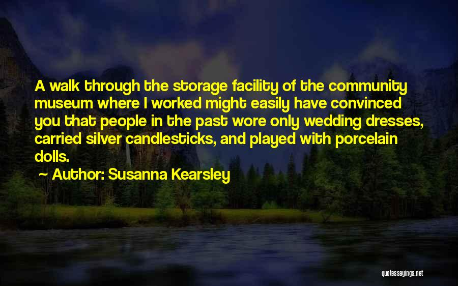 9/11 Museum Quotes By Susanna Kearsley