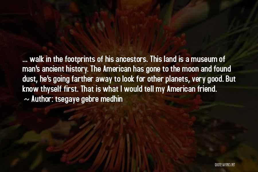 9/11 Museum Quotes By Tsegaye Gebre Medhin