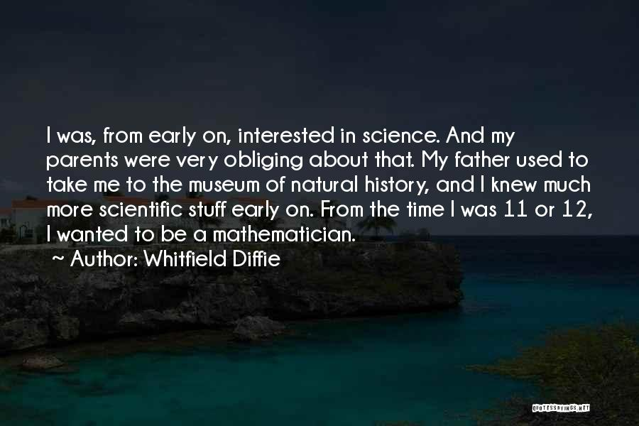9/11 Museum Quotes By Whitfield Diffie
