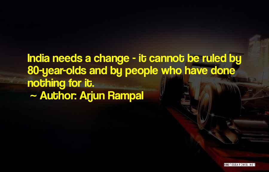 9 Year Olds Quotes By Arjun Rampal