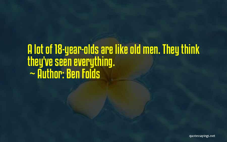 9 Year Olds Quotes By Ben Folds
