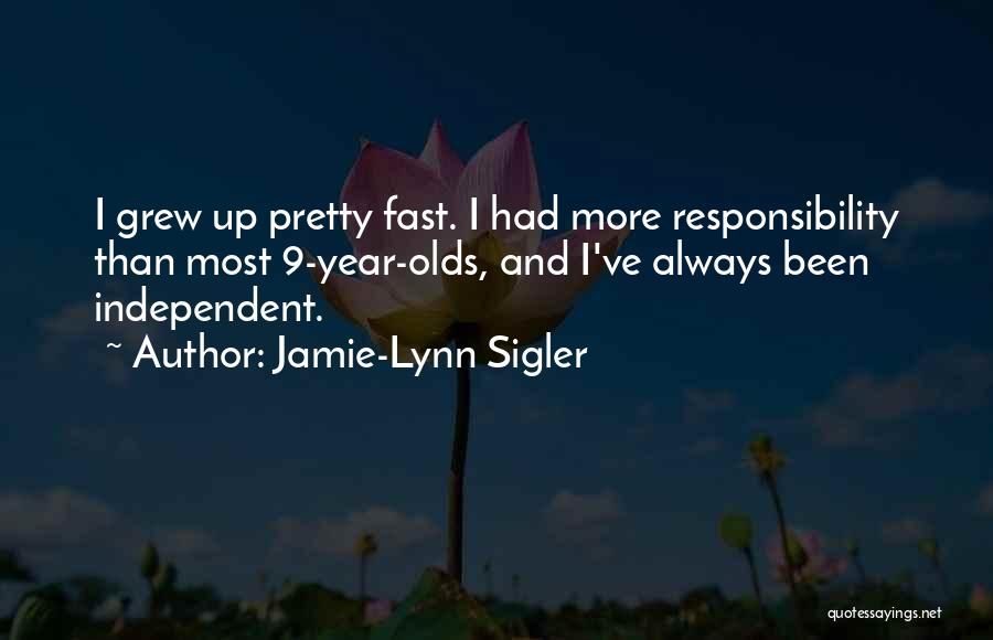 9 Year Olds Quotes By Jamie-Lynn Sigler