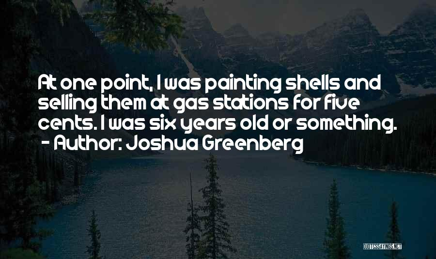9 Year Olds Quotes By Joshua Greenberg