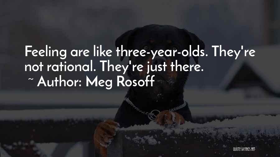 9 Year Olds Quotes By Meg Rosoff