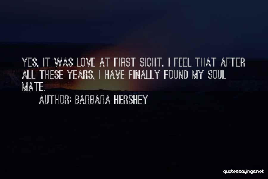 9 Years Anniversary Quotes By Barbara Hershey
