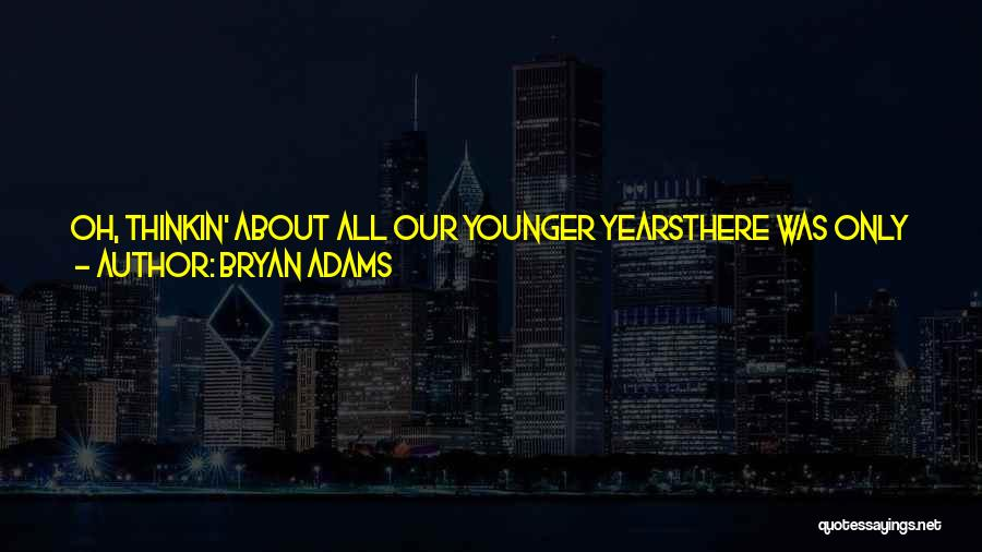 9 Years Anniversary Quotes By Bryan Adams