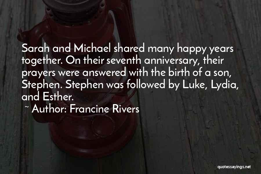9 Years Anniversary Quotes By Francine Rivers