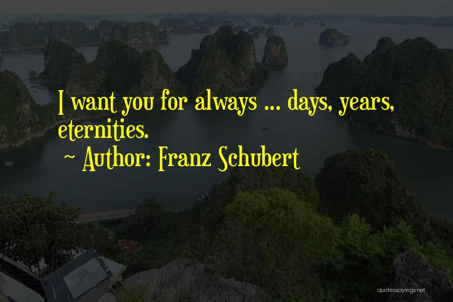 9 Years Anniversary Quotes By Franz Schubert