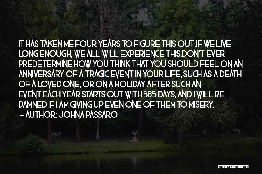 9 Years Anniversary Quotes By JohnA Passaro