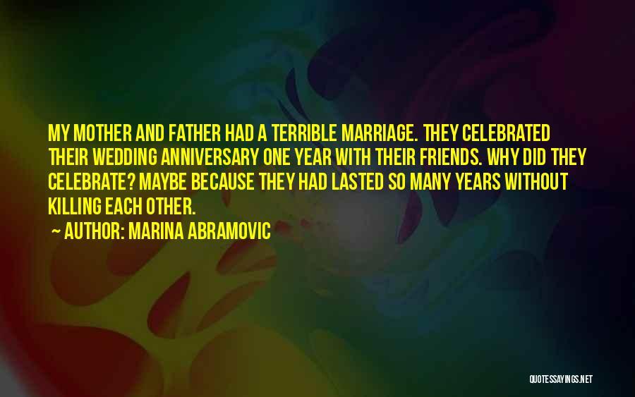 9 Years Anniversary Quotes By Marina Abramovic