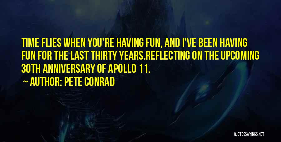 9 Years Anniversary Quotes By Pete Conrad