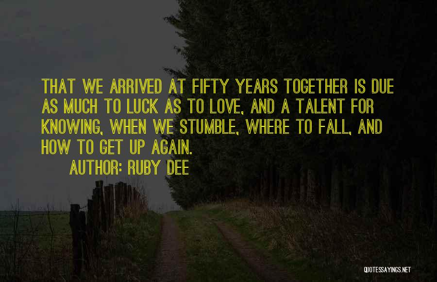 9 Years Anniversary Quotes By Ruby Dee