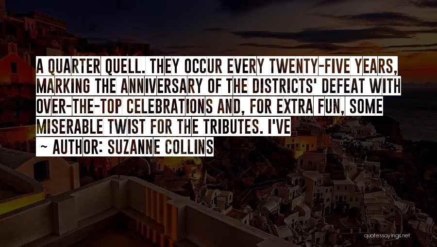 9 Years Anniversary Quotes By Suzanne Collins