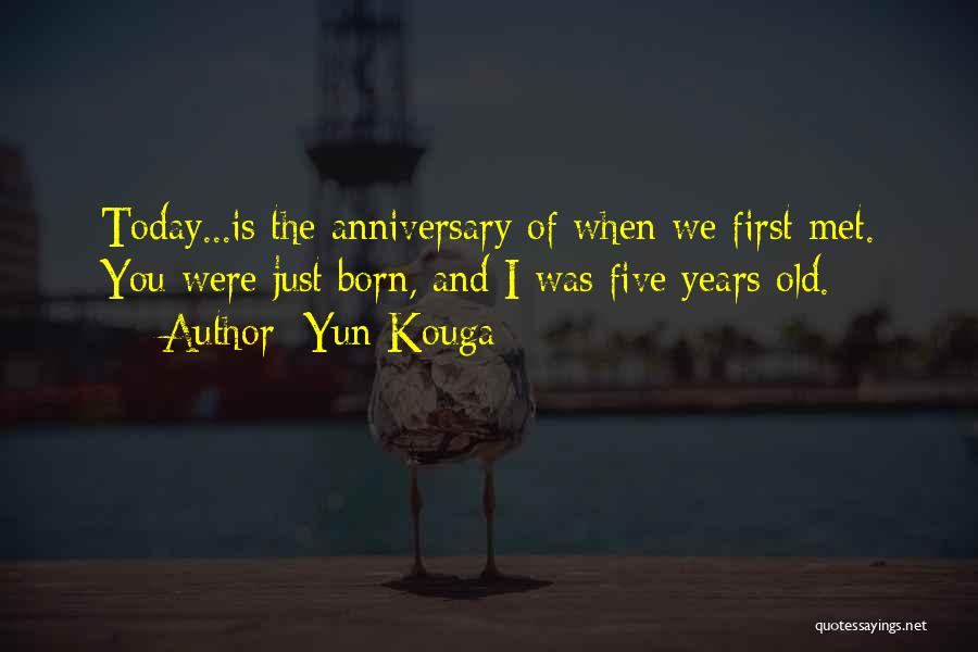 9 Years Anniversary Quotes By Yun Kouga