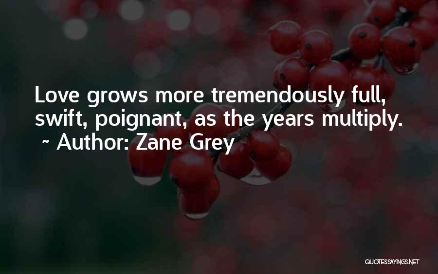 9 Years Anniversary Quotes By Zane Grey