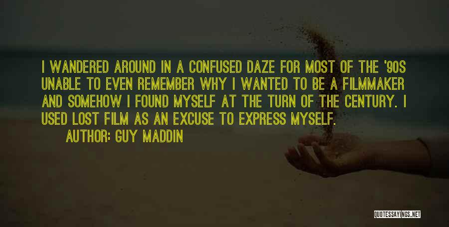 90s Film Quotes By Guy Maddin