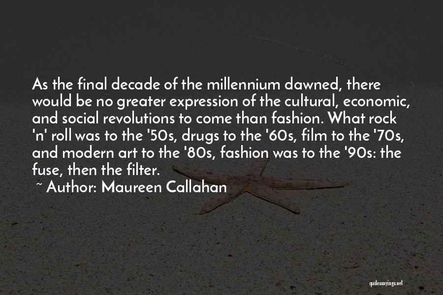 90s Film Quotes By Maureen Callahan