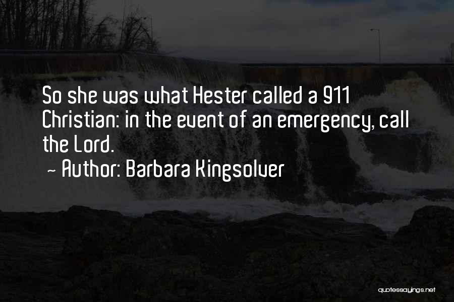 911 Emergency Quotes By Barbara Kingsolver