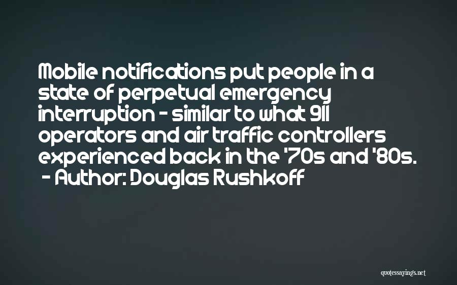911 Emergency Quotes By Douglas Rushkoff