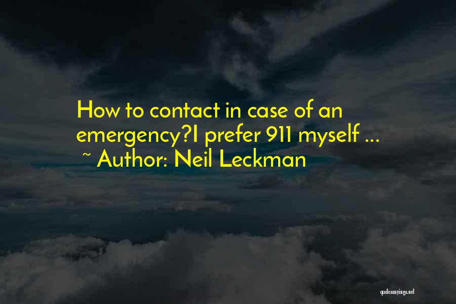911 Emergency Quotes By Neil Leckman