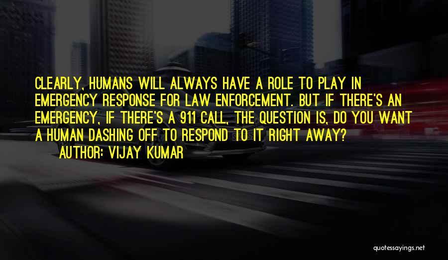 911 Emergency Quotes By Vijay Kumar