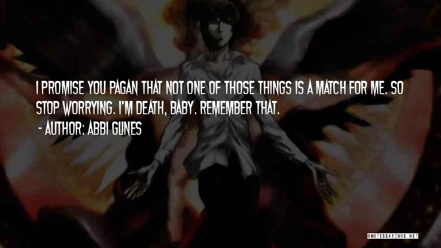 A Baby's Death Quotes By Abbi Glines