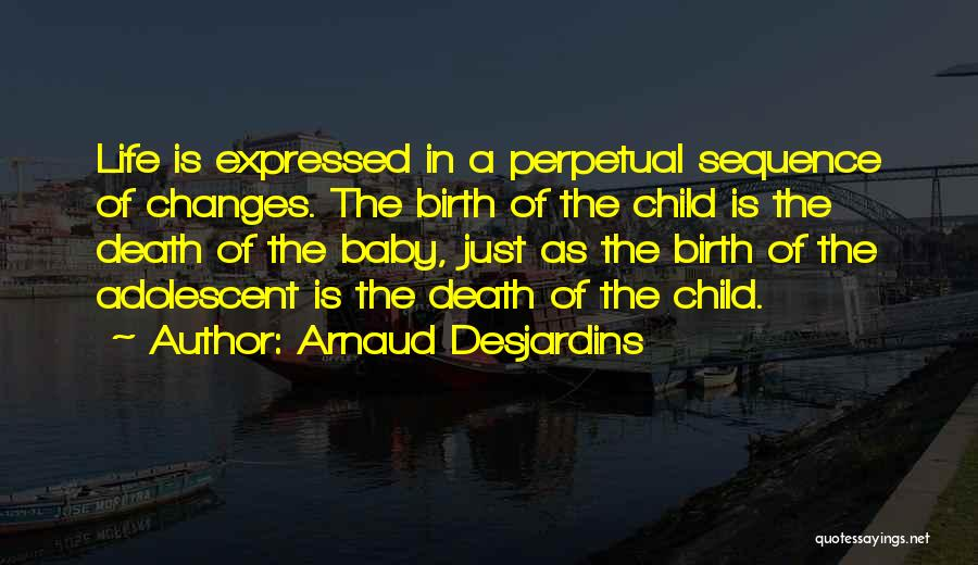 A Baby's Death Quotes By Arnaud Desjardins