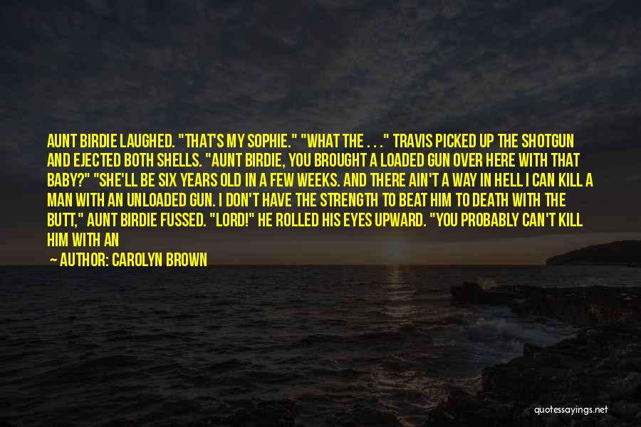 A Baby's Death Quotes By Carolyn Brown