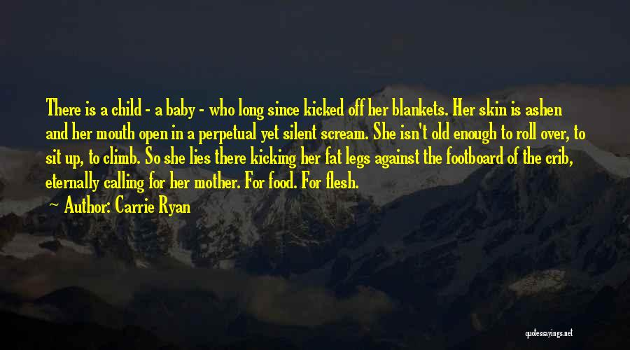 A Baby's Death Quotes By Carrie Ryan