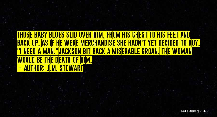 A Baby's Death Quotes By J.M. Stewart