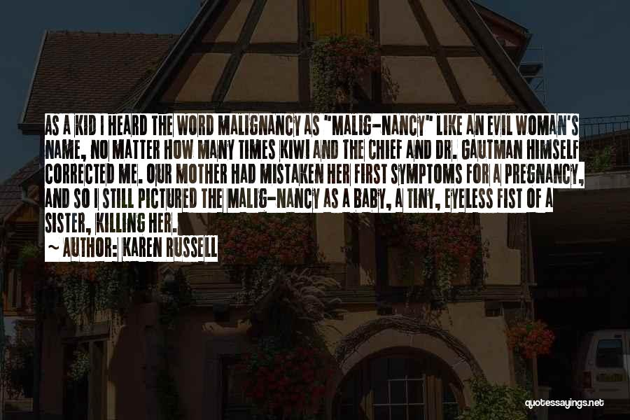 A Baby's Death Quotes By Karen Russell