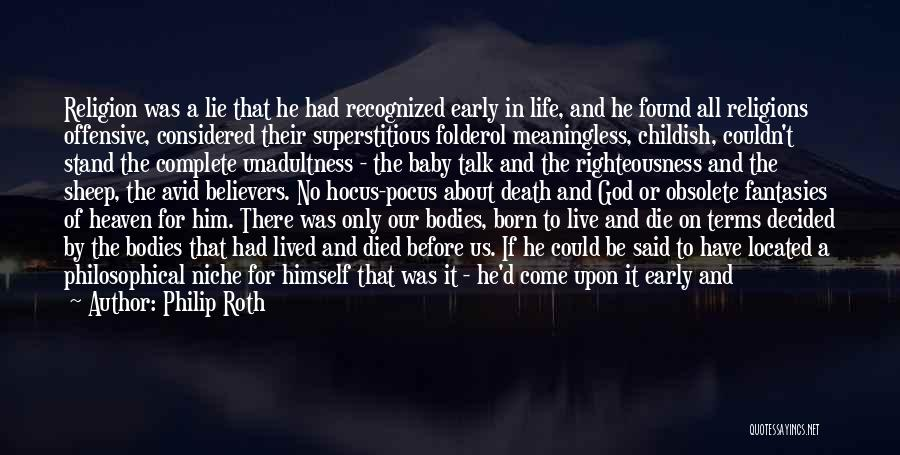 A Baby's Death Quotes By Philip Roth