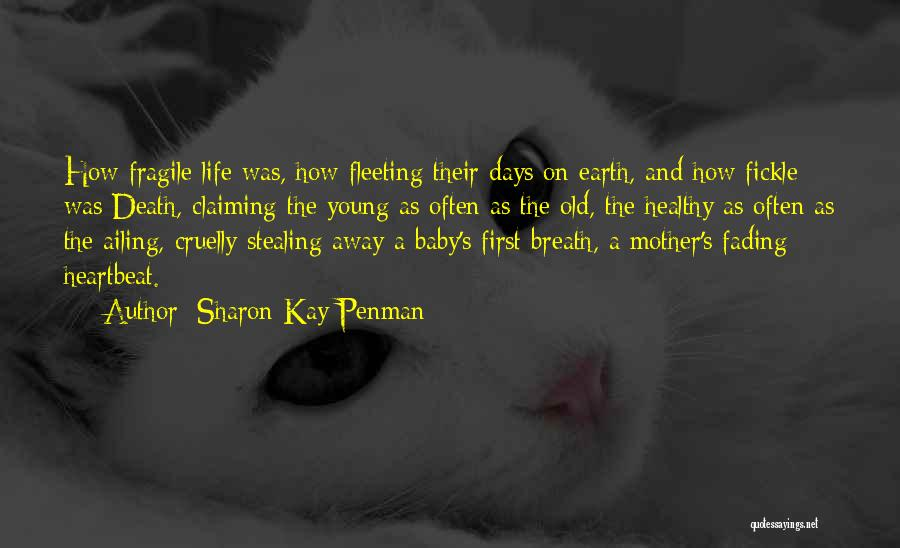 A Baby's Death Quotes By Sharon Kay Penman