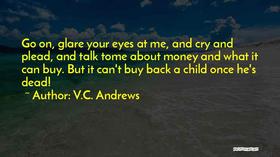 A Baby's Death Quotes By V.C. Andrews
