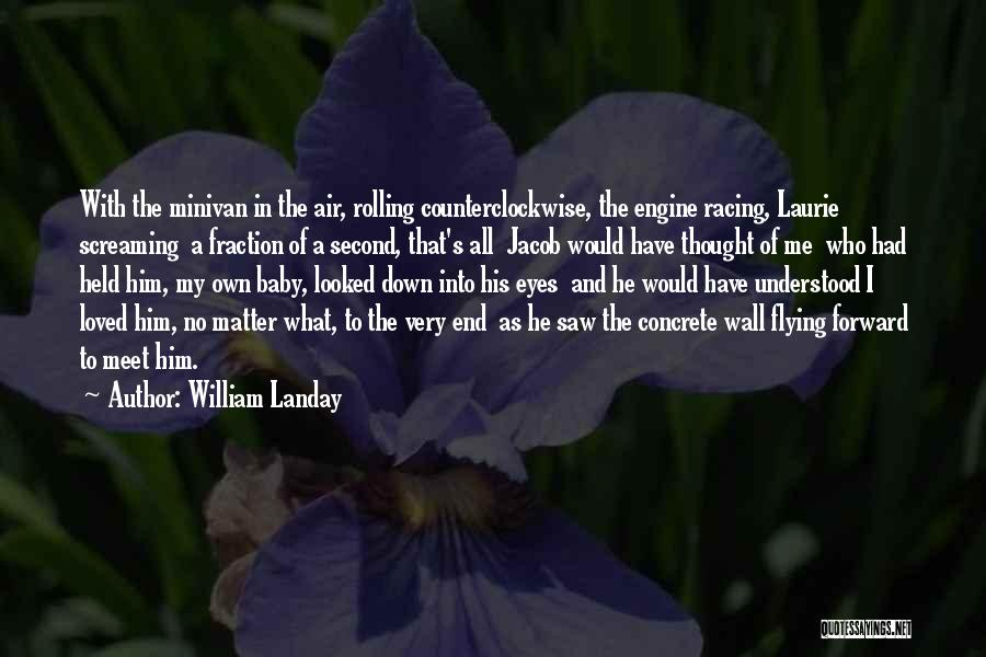 A Baby's Death Quotes By William Landay