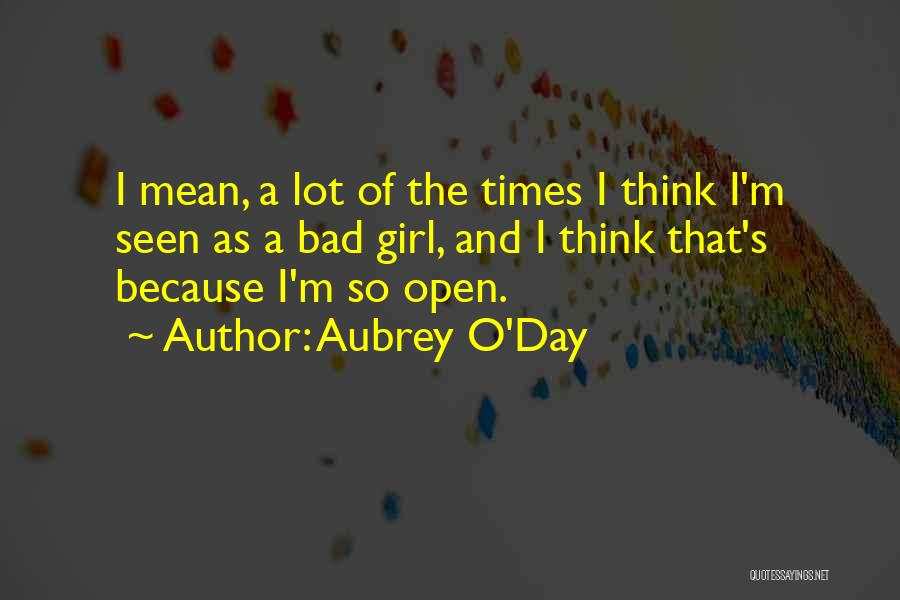A Bad Day Quotes By Aubrey O'Day