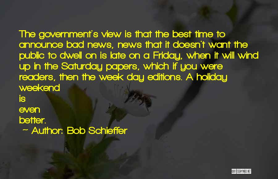 A Bad Day Quotes By Bob Schieffer