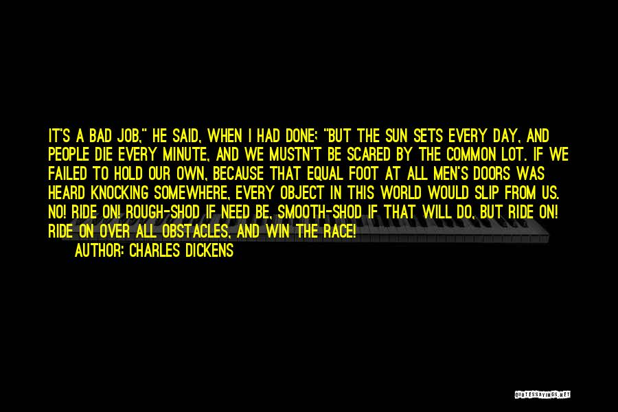 A Bad Day Quotes By Charles Dickens