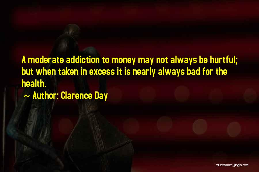 A Bad Day Quotes By Clarence Day