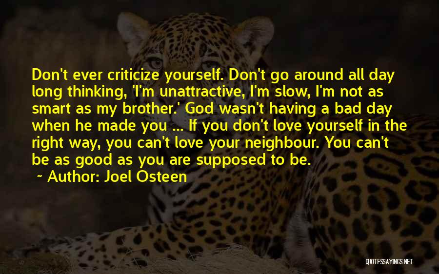 A Bad Day Quotes By Joel Osteen