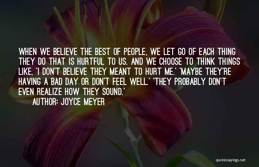 A Bad Day Quotes By Joyce Meyer