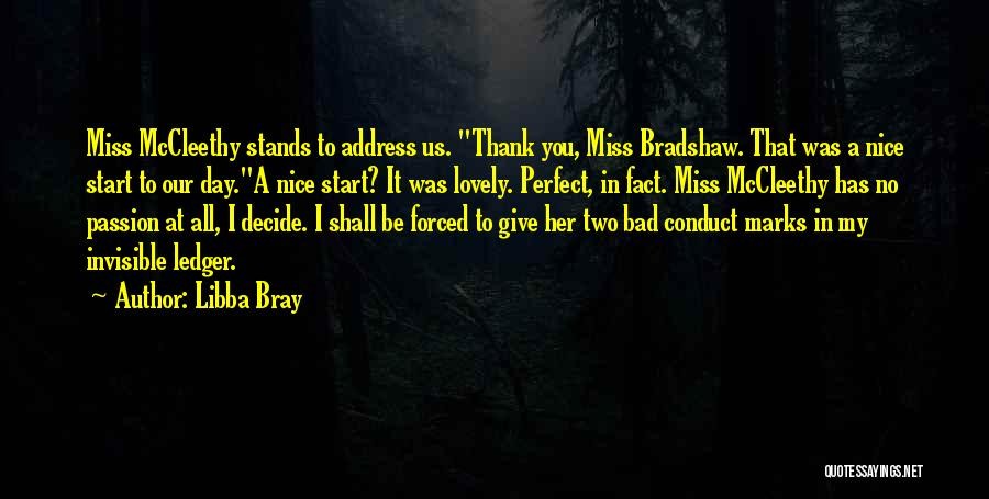 A Bad Day Quotes By Libba Bray
