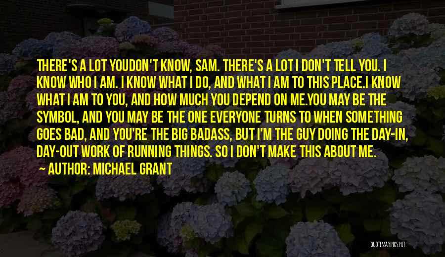 A Bad Day Quotes By Michael Grant