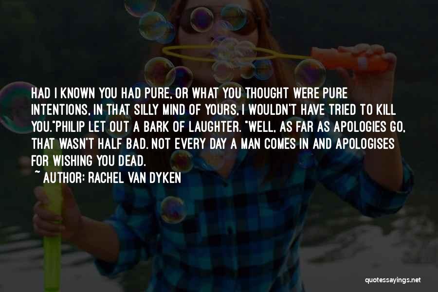 A Bad Day Quotes By Rachel Van Dyken
