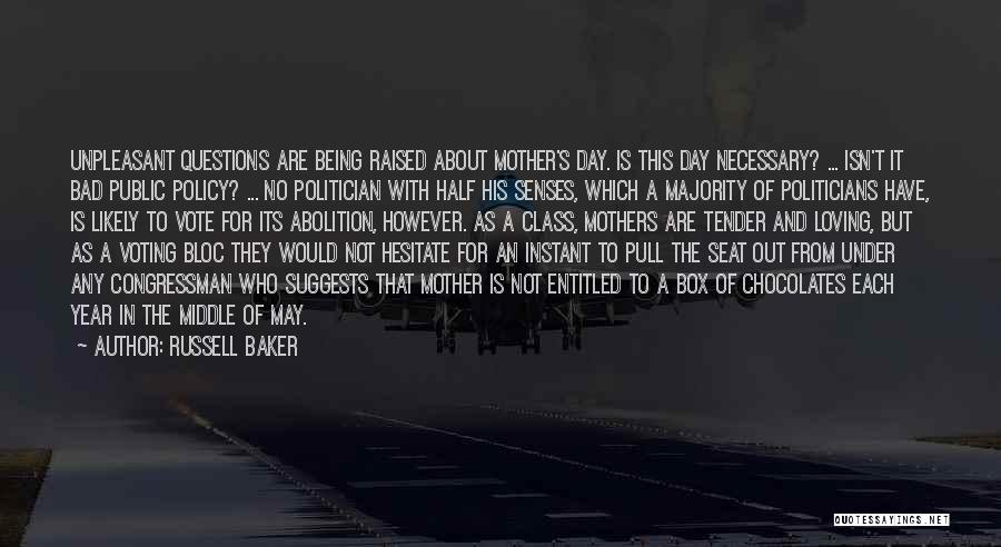 A Bad Day Quotes By Russell Baker