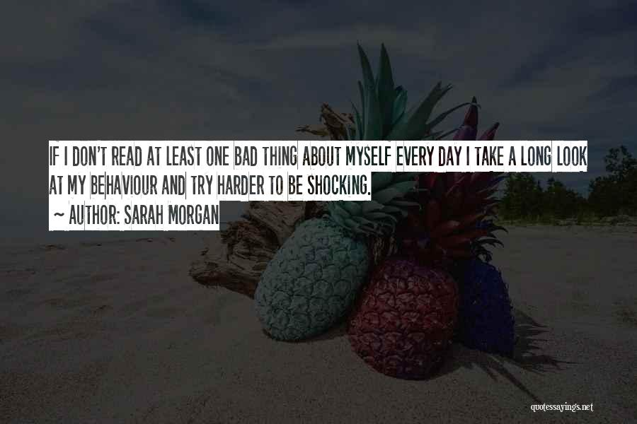 A Bad Day Quotes By Sarah Morgan