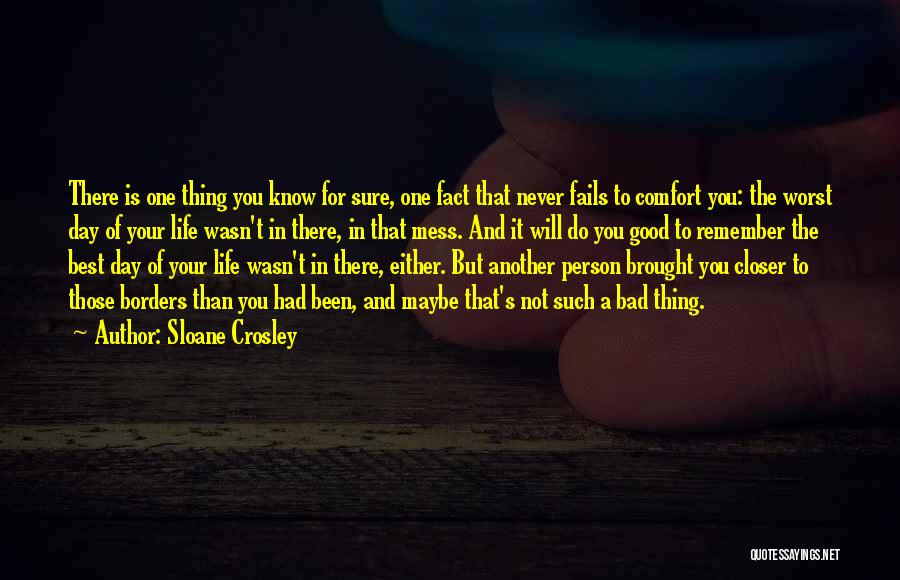 A Bad Day Quotes By Sloane Crosley