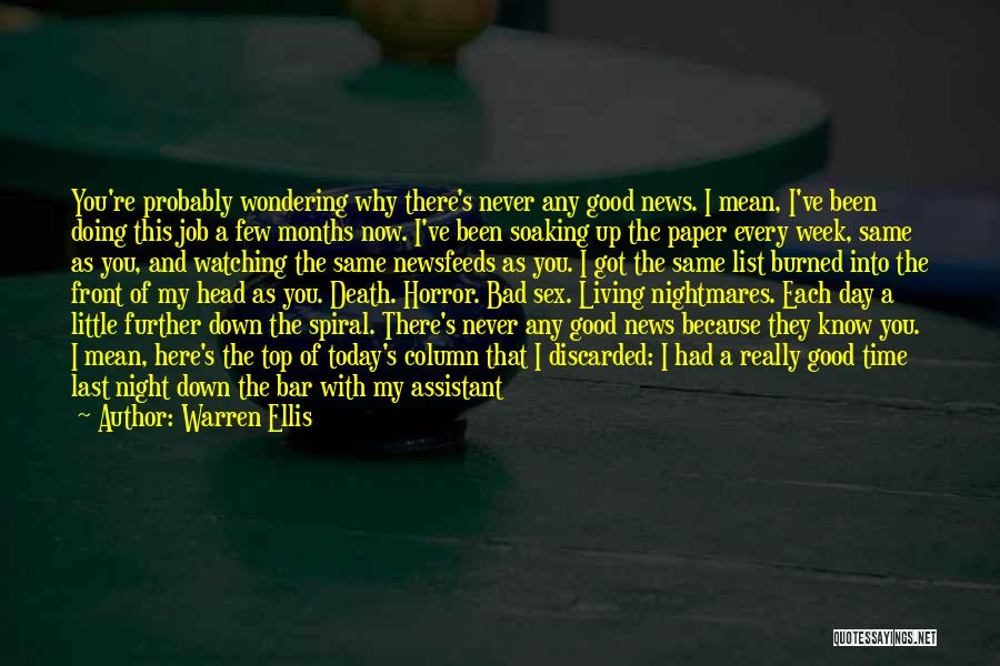 A Bad Day Quotes By Warren Ellis
