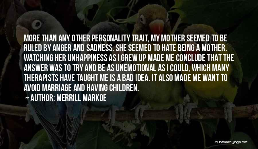 Top 100 Quotes & Sayings About A Bad Mother
